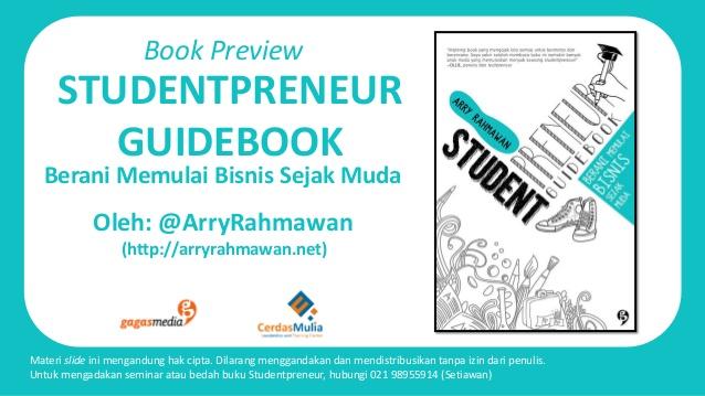 CerdasMulia Institute bekerjasama dengan GagasMedia menerbitkan Studentpreneur Guidebook untuk Menghasilkan Pemimpin Muda Masa Depan yang Memiliki Karakter Entrepreneur tangguh